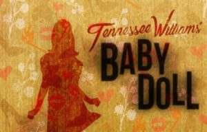 Tennessee Williams' Baby Doll